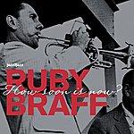 Ruby Braff How Soon Is Now?