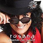 Rosana ¡¡buenos Dias, Mundo!! (Deluxe Edition)