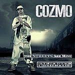 Cozmo The Streets Are Mine
