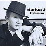 Markus-J Testimony