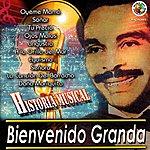 Bienvenido Granda Historia Musical