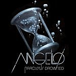 Angelo Narcissus Drowned (Remixes)