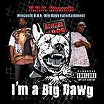 B.B.E. I'm A Big Dawg