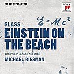 Philip Glass Ensemble Glass: Einstein On The Beach - The Sony Opera House