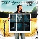Todd Agnew God Undefeatable