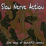 Slow Nerve Action The Soap Of Beautiful Women