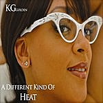 KG A Different Kind Of Heat