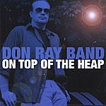 Don Ray On Top Of The Heap