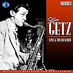 Stan Getz Love And The Weather