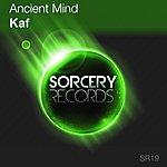 Ancient Mind Kaf