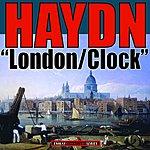 "Sir Adrian Boult Haydn: Symphony No.104 N D Major ""London"" - Symphony No. 101 In D Major ""Clock"" (Remastered)"