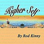 Rod Kinny Higher Self