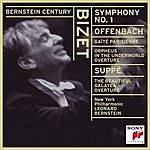 Leonard Bernstein Bizet: Symphony No. 1 In C Major; Offenbach: Gaîté Parisienne; Orphée Aux Enfers Overture; Von Suppé: Die Schöne Galatea Overture