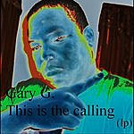 Gary G. This Is The Calling (Lp)