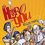 Ellis Paul The Hero In You