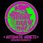 Agent 51 Automatic Addicts