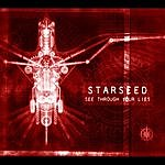 Starseed See Through Your Lies