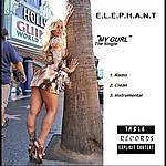 "Elephant ""My Gurl"" The Single"