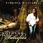 Virginia Williams Nothing Else Satisfies