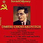 Leonid Kogan Chostakovitch: Concertos (Vol. 5)