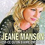 Jeane Manson Est-Ce Qu'on S'aime Encore ?