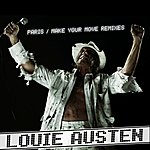 Louie Austen Paris / Make Your Move Remixes
