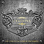 Crusader For Thine Is The Curse Of The Knights