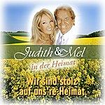 Judith & Mel Judith & Mel In Der Heimat: Wir Sind Stolz Auf Uns're Heimat