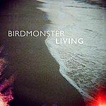 Birdmonster Living - Single