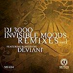 DJ 3000 Invisible Moods Remixes - Part 1
