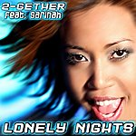 2Gether Lonely Nights