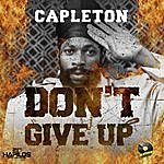 Capleton Don't Give Up