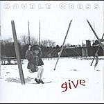 Double Cross Give