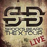 Spock's Beard The X Tour Live