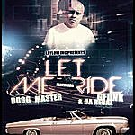 G-Funk Let Me Ride Girl (Feat. Dogg Master & Da Rebal)