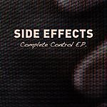 Side Effects Complete Control E.P.