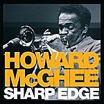 Howard McGhee Sharp Edge (Bonus Track Version)