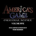 Tom Hedden America's Game Vol. 5 (Music From The Nfl Films Series)