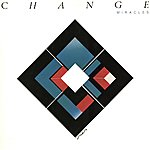 Change Miracles (Original Album And Rare Tracks)