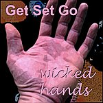 Get Set Go Wicked Hands