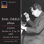 """Emil Gilels Chopin: Piano Sonata No. 2, """"Funeral March"""" - Liszt: Piano Sonata In B Minor (1961)"""