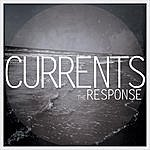 The Response Currents