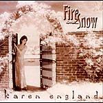 Karen England Fire And Snow