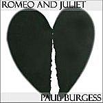 Paul Burgess Romeo And Juliet