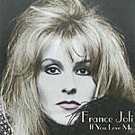 France Joli If You Love Me
