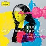 Fauré Quartett Felix Mendelssohn: Wunderkind