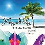 Johnny Holiday A Tribute To Antonio Carlos Jobim