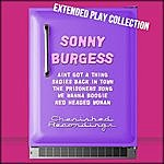 Sonny Burgess The Extended Play Collection, Volume 56