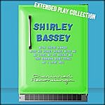 Shirley Bassey The Extended Play Collection, Volume 57