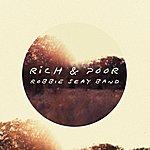Robbie Seay Rich & Poor (Deluxe Edition)